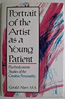Portrait Of The Artist As A Young Patient