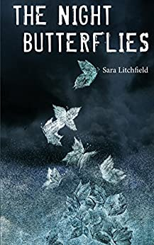 The Night Butterflies by [Litchfield, Sara]