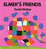Elmer's Friends Board Book (Elmer Books)