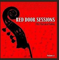 Red Door Sessions: The Classical Salon Vol. 13【CD】 [並行輸入品]