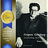 Grigory Ginzburg Live Recordings Vol. II Cd1