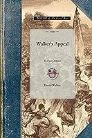 Walker's Appeal: In Four Articles (Civil War)