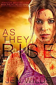 As They Rise (The Eva Series Book 1) by [Wilde, Jen]