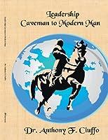 Leadership: Caveman to Modern Man