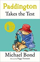 Paddington Takes the Test by Michael Bond(1999-08-02)