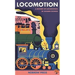 Locomotion: A History of Locomotives (Leporello)