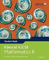 Edexcel Igcse Mathematics B. Student Book (Edexcel International GCSE)