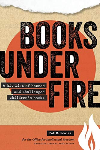 Download Books Under Fire: A Hit List of Banned and Challenged Children's Books 0838911099