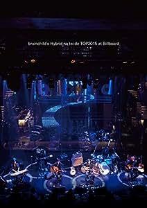 brainchild's  Hybrid na tei de TOP2015 at Billboard [DVD]