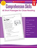 Comprehension Skills: 40 Short Passages for Close Reading, Grade 1