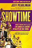 Showtime: Magic, Kareem, Riley, and the Los Angeles Lakers Dynasty of the 1980s by Jeff Pearlman(2014-10-07)