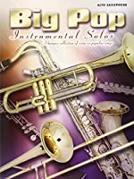 Big Pop Instrumental Solos (Alto Saxophone)