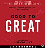 Good to Great: Why Some Companies Make the Leap.And Other's Don't