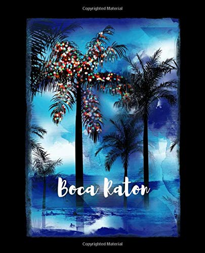 Boca Raton: Florida Christmas Journal Notebook Shopping Organizer Holiday Food Meal Party Planner Budget Expense Tracker. Tropic