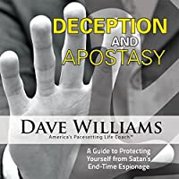 Deception & Apostasy: Guide to Protecting Yourself
