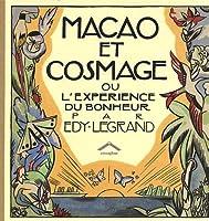 Macao et Cosmage ou l'expérience du bonheur par Edy-Legrand
