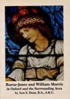 Burne-Jones and Williams Morris in Oxford and the Surrounding Area