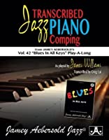 Transcribed Jazz Piano Comping: Blues in All Keys Play-a-long