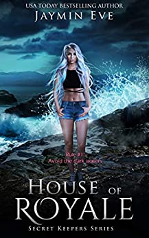 House of Royale (Secret Keepers Series Book 4) by [Eve, Jaymin]