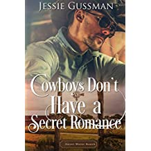Cowboys Don't Have a Secret Romance (Sweet Water Ranch Western Cowboy Romance)