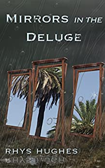 Mirrors in the Deluge by [Hughes, Rhys]