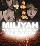 """ETERNAL HEAVEN"" TOUR 2010-2011"