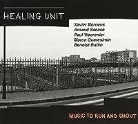 Healing Unti-Music to Run & Shout