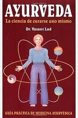 Ayurveda: La ciencia de curarse uno mismo  (Spanish Edition) Kindle Edition