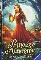 Princess Academy, Band 3: Der Auftrag des Koenigs