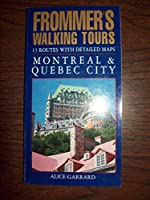 Montreal and Quebec City (Frommer's Walking Tours)