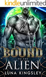 Bound to the Alien (An Alien Abduction Romance) (Roh'ilian Warrior Series Book 2) (English Edition)