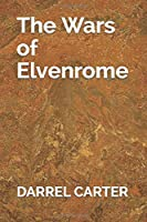 The Wars of Elvenrome