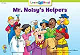 Mr. Noisy's Helpers (Learn to Read Social Studies)