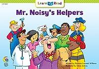 Mr. Noisy's Helpers (Learn to Read Social Studies)