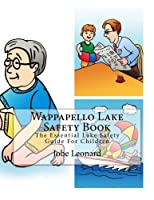 Wappapello Lake Safety Book: The Essential Lake Safety Guide for Children