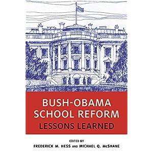 Bush-Obama School Reform: Lessons Learned (Educational Innovations)