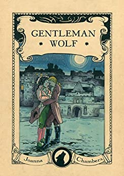 Gentleman Wolf (Capital Wolves duet Book 1) by [Chambers, Joanna]