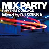 Grand Gallery presents MIX PARTY~RHYTHM COLLAGE 画像
