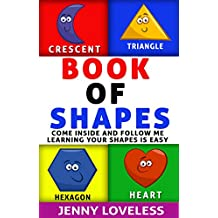 Children's Books: Book of Shapes (An Educational Learning Book About Shapes) Kids Concept Picture Books for Babies,Toddlers at Potty Training Age, Kindergarten and Preschool