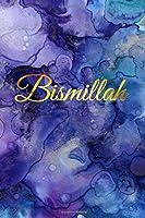 Bismillah Islamic Journal | Purple and Gold Theme: Elegant Muslim Journal for Women and Girls, Islamic Gifts for Girls and Women, Muslim Gifts for Her, Islamic Gift for Her