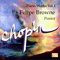Chopin: Piano Works Vol.1