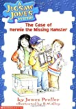 The Case of Hermie the Missing Hamster (Jigsaw Jones Mystery, No. 1)