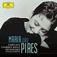 Pires - Complete Chamber Music Recordings On Deutsche Grammophon [12 CD Box Set] by Maria Joao Pires