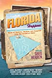 Florida Happens: Tales of Mystery, Mayhem, and Suspense from the Sunshine State (English Edition)