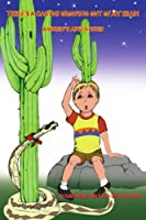 There's a Cactus Growing Out of My Head!: Andrew's Adventures