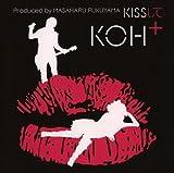 KISSして(DVD付)  KOH+ (UNIVERSAL MUSIC K.K(P)(M))