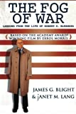 The Fog of War: Lessons from the Life of Robert S. McNamara by James G. Blight janet M. Lang(2005-03-25) 画像
