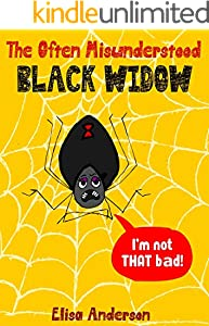 The Often Misunderstood Black Widow – An Educational Picture Book for Kids Ages 3-5 years and above : A fun interactive book for learning about black widow spiders (English Edition)