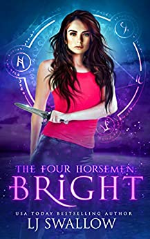 The Four Horsemen: Bright by [Swallow, LJ]