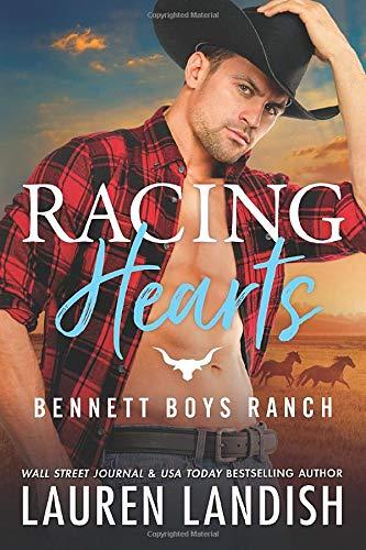 Racing Hearts (Bennett Boys Ranch)